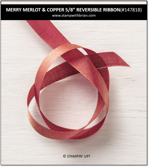 "Merry Merlot & Copper 5/8"" Reverisble Ribbon, Stampin' Up! 147818"