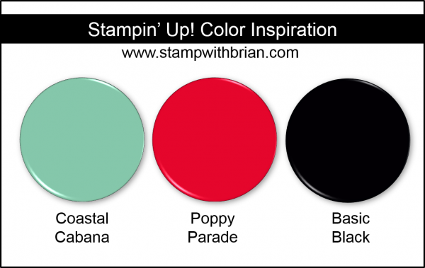 Stampin' Up! Color Inspiration - Coastal Cabana, Poppy Parade, Basic Black