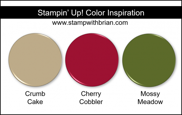 Stampin' Up! Color Inspiration - Crumb Cake, Cherry Cobbler, Mossy Meadow
