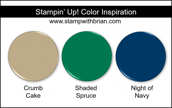 Stampin' Up! Color Inspiration - Crumb Cake, Shaded Spruce, Night of Navy