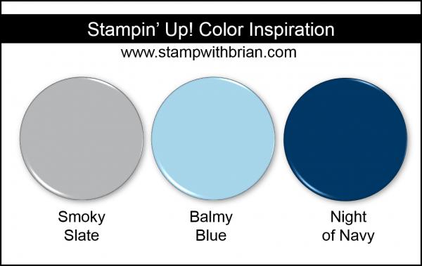 Stampin' Up! Color Inspiration - Smoky Slate, Balmy Blue, Night of Navy