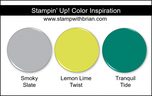 Stampin' Up! Color Inspiration - Smoky Slate, Lemon Lime Twist, Tranquil Tide