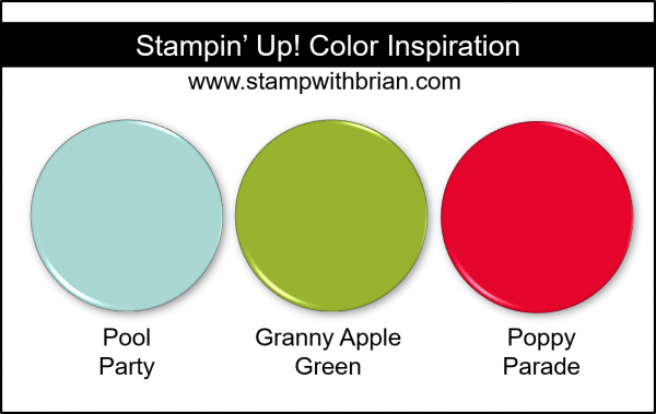 Stampin' Up! Color Inspriation - Pool Party, Granny Apple Green, Poppy Parade