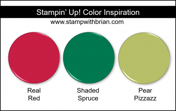 Stampin' Up! Color Inspriation - Real Red, Shaded Spruce, Pear Pizzazz