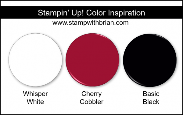 Stampin' Up! Color Inspriation - Whisper White, Cherry Cobbler, Basic Black