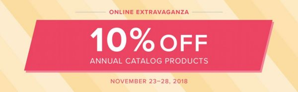 Stampin' Up!'s Online Extravaganza - November 23-28, 2018