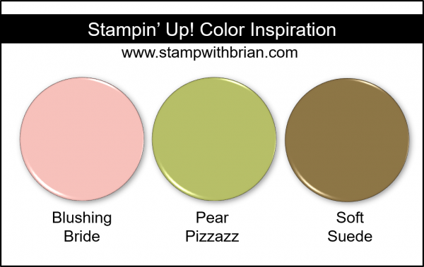 Stampin' Up! Color Inspiration - Blushing Bride, Pear Pizzazz, Soft Suede