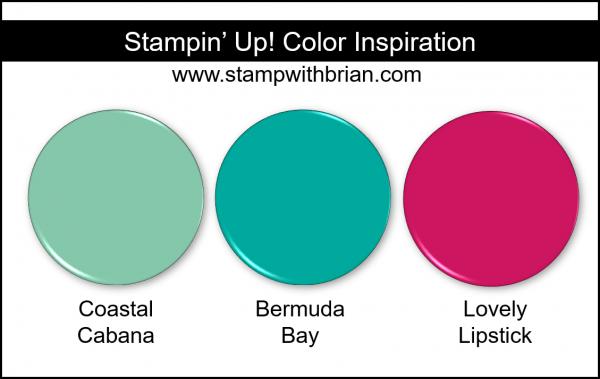 Stampin' Up! Color Inspiration - Coastal Cabana, Bermuda Bay, Lovely Lipstick