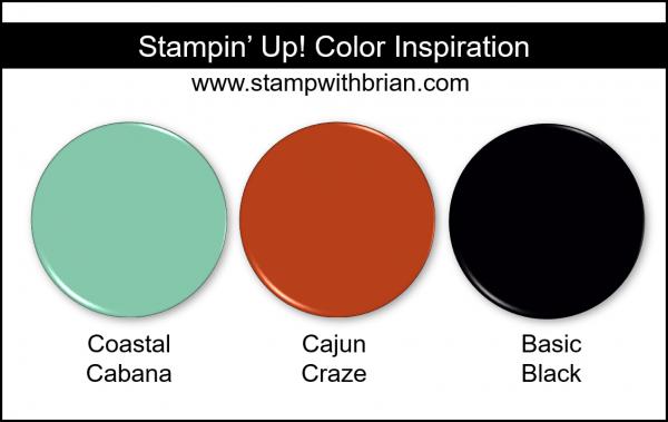 Stampin' Up! Color Inspiration - Coastal Cabana, Cajun Craze, Basic Black