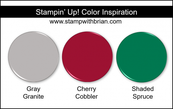 Stampin' Up! Color Inspiration - Gray Granite, Cherry Cobbler, Shaded Spruce