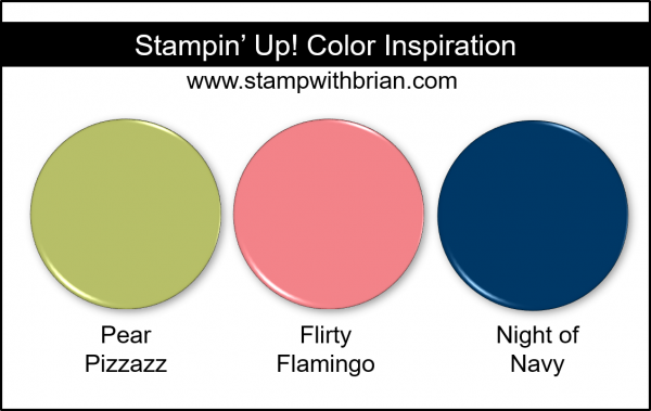 Stampin' Up! Color Inspiration - Pear Pizzazz, Flirty Flamingo, Night of Navy