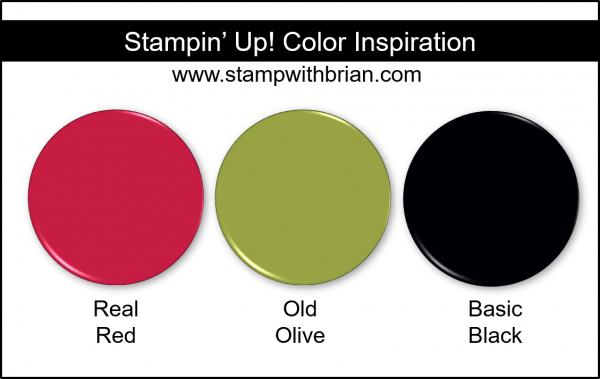 Stampin' Up! Color Inspiration - Real Red, Old Olive, Basic Black