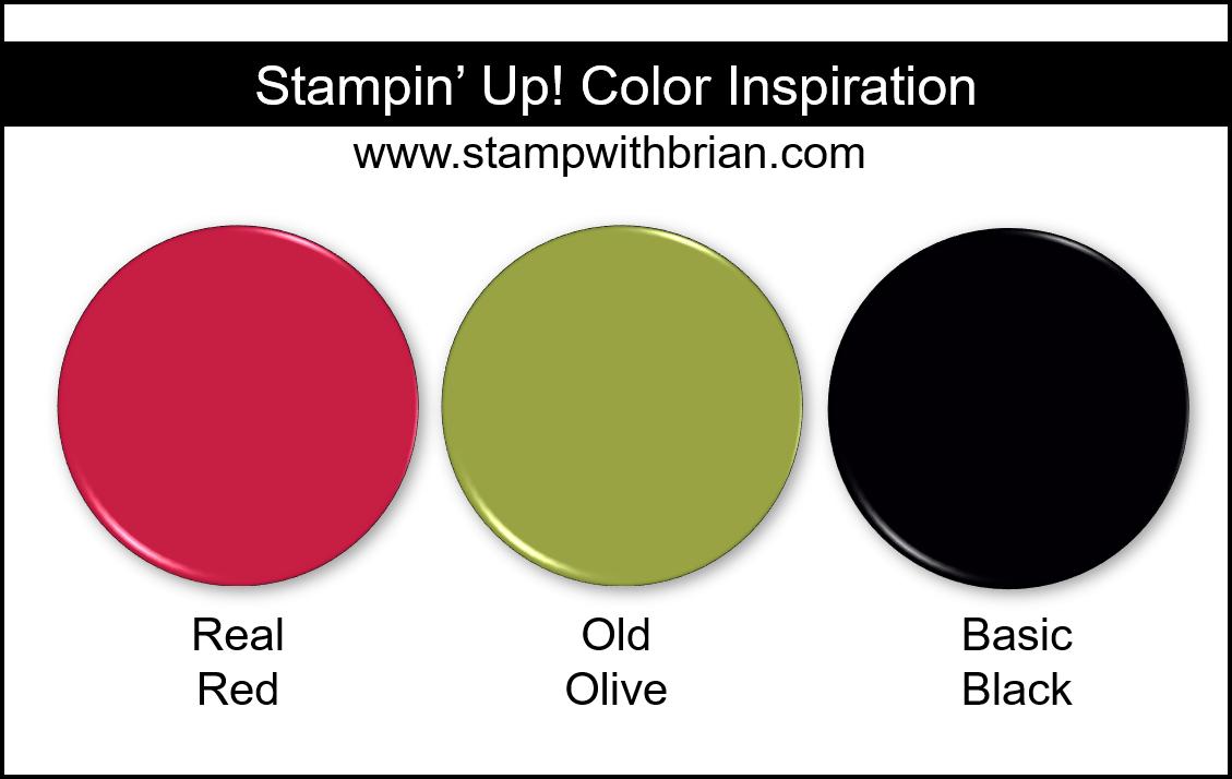 Stampin Up! Color Inspiration: Real Red, Old Olive, Basic Black