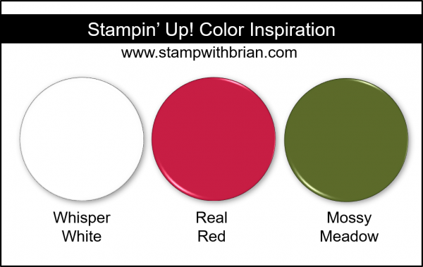 Stampin' Up! Color Inspiration - Whisper White, Real Red, Mossy Meadow