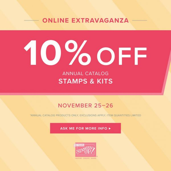 Stampin' Up!'s Online Extravaganza - Stamps & Kits - November 25-26, 2018