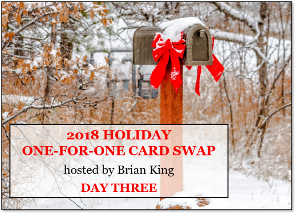 2018 Holiday One-for-One Card Swap - Day Three, 10 great swap cards