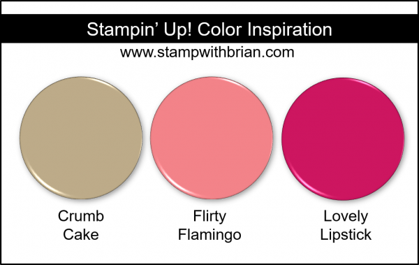 Stampin' Up! Color Inspiration - Crumb Cake, Flirty Flamingo, Lovely Lipstick