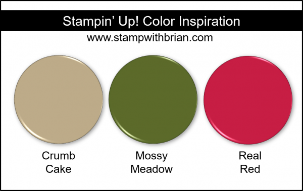 Stampin' Up! Color Inspiration - Crumb Cake, Mossy Meadow, Real Red