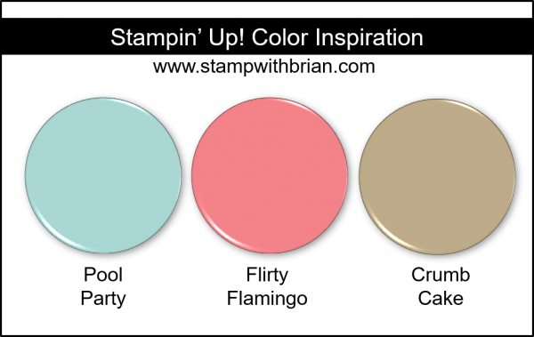 Stampin' Up! Color Inspiration - Pool Party, Flirty Flamingo, Crumb Cake