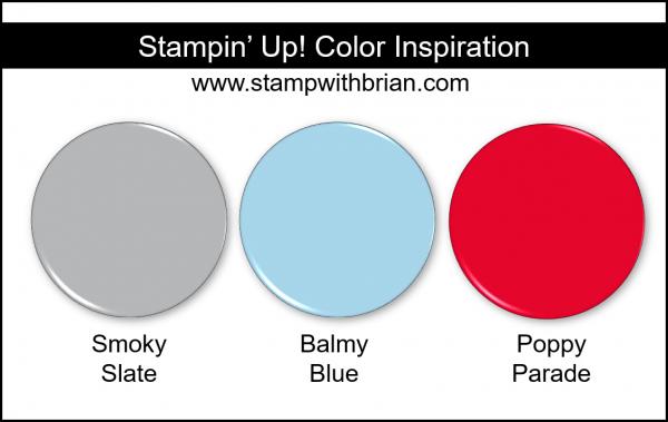 Stampin' Up! Color Inspiration - Smoky Slate, Balmy Blue, Poppy Parade