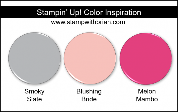 Stampin' Up! Color Inspiration - Smoky Slate, Blushing Bride, Melon Mambo