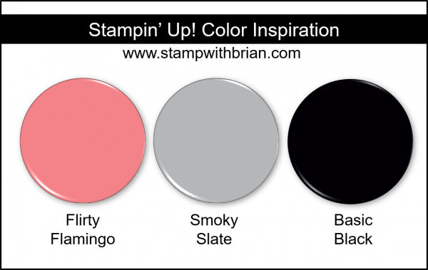 Stampin' Up! Color Inspiration - Flirty Flamingo, Smoky Slate, Basic Black