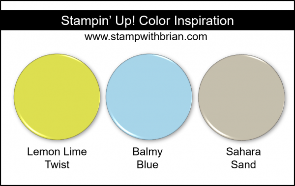 Stampin' Up! Color Inspiration - Lemon Lime Twist, Balmy Blue, Sahara Sand