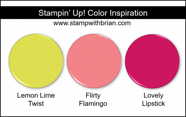 Stampin' Up! Color Inspiration - Lemon Lime Twist, Flirty Flamingo, Lovely Lipstick