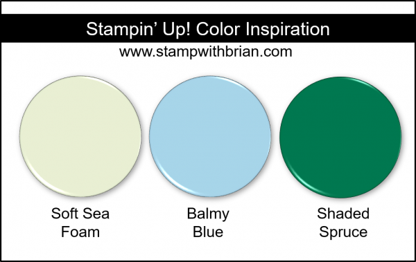 Stampin' Up! Color Inspiration - Soft Sea Foam, Balmy Blue, Shaded Spruce