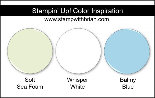 Stampin' Up! Color Inspiration - Soft Sea Foam, Whisper White, Balmy Blue