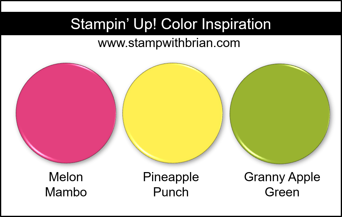 Stampin' Up! Color Inspiration - Melon Mambo, Pineapple Punch, Granny Apple Green