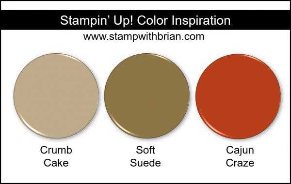 Stampin' Up! Color Inspiration - Crumb Cake, Soft Suede, Cajun Craze