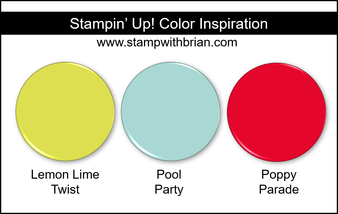 Stampin' Up! Color Inspiration - Lemon Lime Twist, Pool Party, Poppy Parade