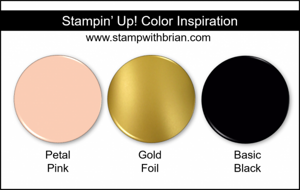 Stampin' Up! Color Inspiration - Petal Pink, Gold Foil, Basic Black
