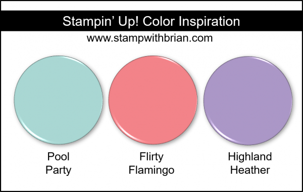 Stampin' Up! Color Inspiration - Pool Party, Flirty Flamingo, Highland Heather