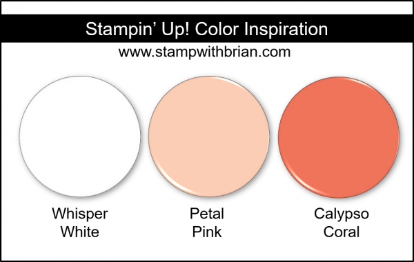 Stampin' Up! Color Inspiration - Whisper White, Petal Pink, Calypso Coral