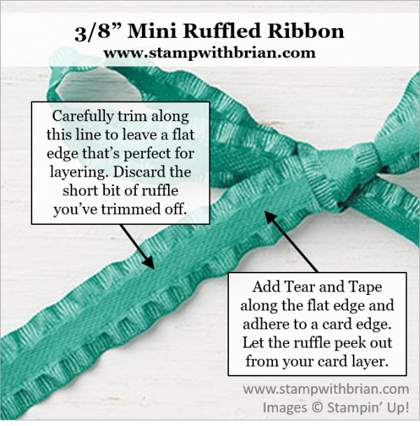 How to adhere Ruffled Ribbon to a Card, Stampin' Up!, Brian King