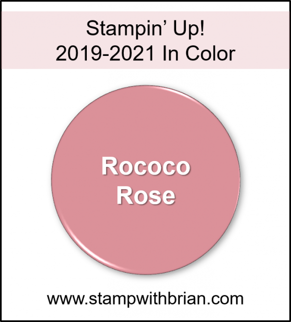 Rococo Rose, Stampin' Up! 2019-2021 In Color