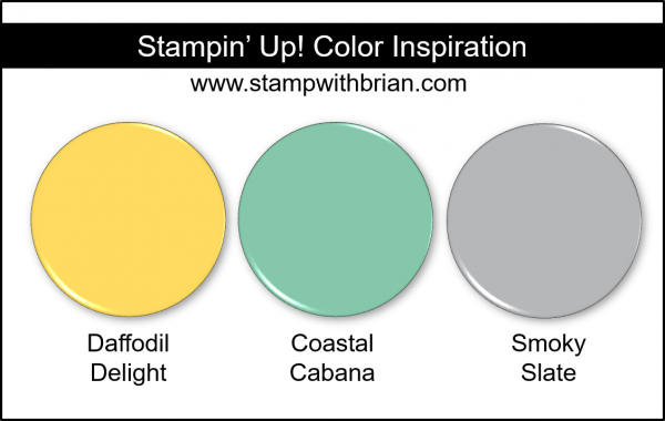 Stampin' Up! Color Inspiration - Daffodil Delight, Coastal Cabana, Smoky Slate