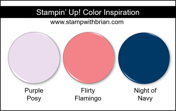 Stampin' Up! Color Inspiration - Purple Posy, Flirty Flamingo, Night of Navy