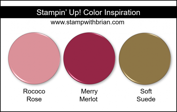 Stampin' Up! Color Inspiration - Rococo Rose, Merry Merlot, Soft Suede