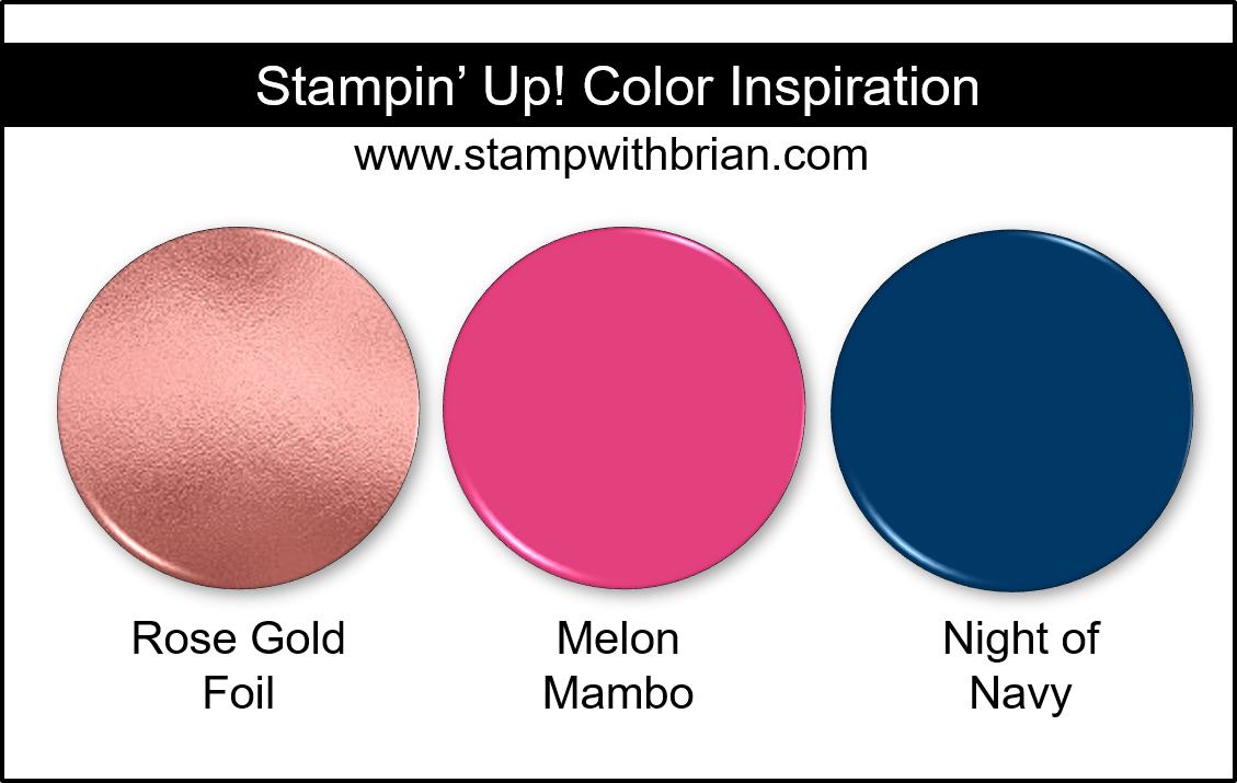 Stampin' Up! Color Inspiration - Rose Gold Foil, Melon Mambo, Night of Navy
