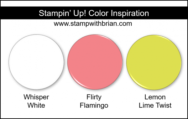 Stampin' Up! Color Inspiration - Whisper White, Flirty Flamingo, Lemon Lime Twist