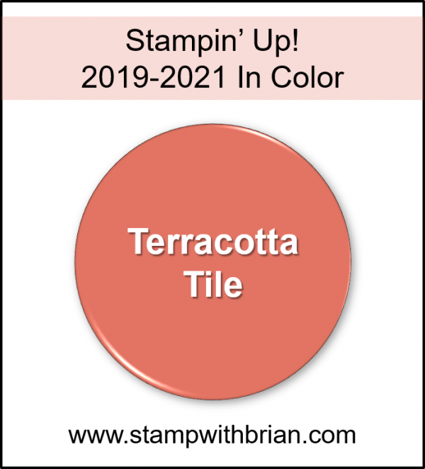 Terracotta Tile, Stampin' Up! 2019-2021 In Color
