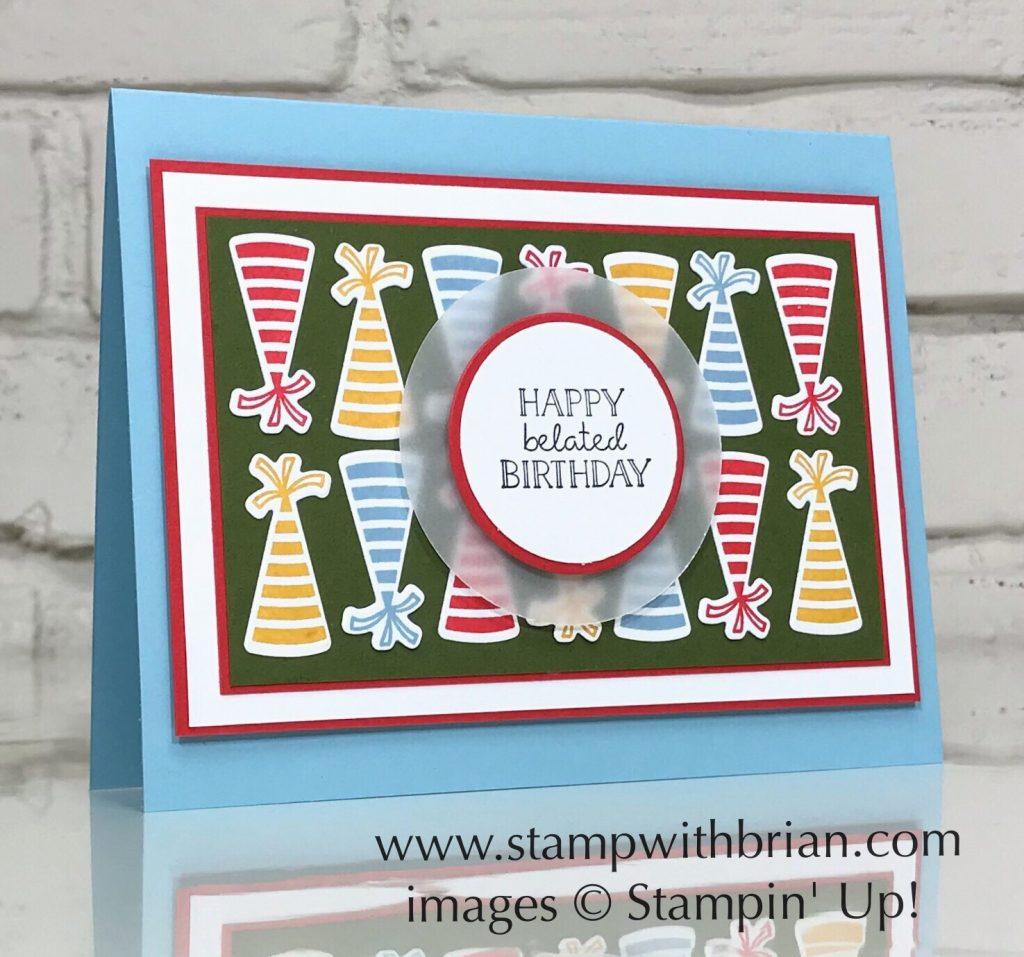 Broadway Birthday Bundle, Itty Bitty Birthdays, Stampin' Up!, Brian King, belated birthday card
