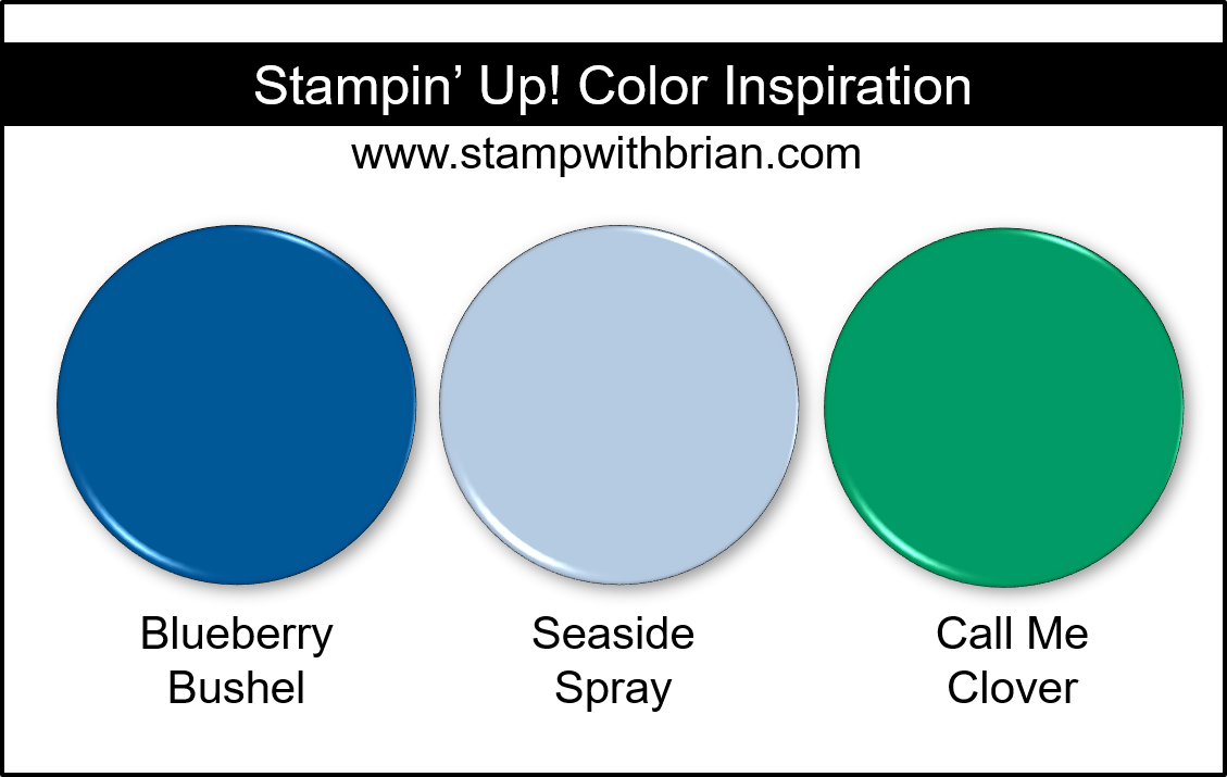 Stampin' Up! Color Inspiration - Blueberry Bushel, Seaside Spray, Call Me Clover