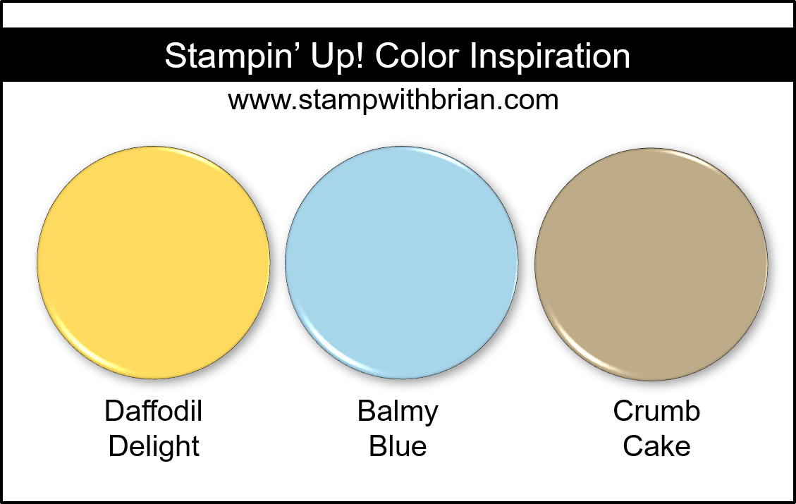 Stampin' Up! Color Inspiration - Daffodil Delight, Balmy Blue, Crumb Cake