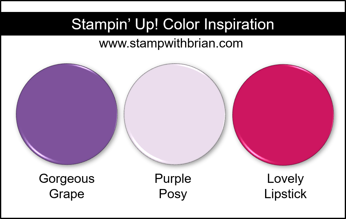 Stampin' Up! Color Inspiration - Gorgeous Grape, Purple Posy, Lovely Lipstick