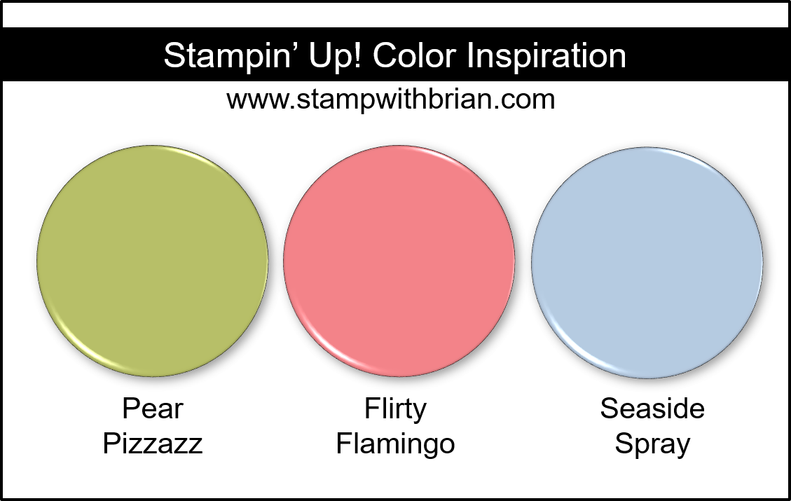 Stampin' Up! Color Inspiration - Pear Pizzazz, Flirty Flamingo, Seaside Spray