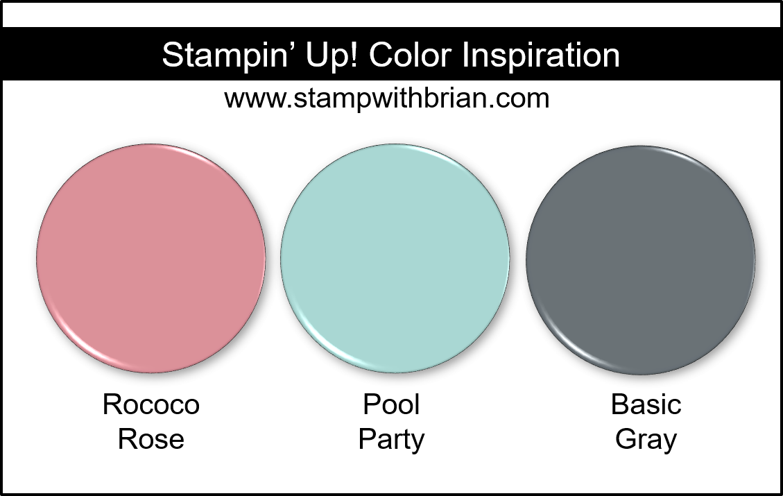 Stampin' Up! Color Inspiration - Rococo Rose, Pool Party, Basic Gray